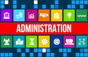 How do you define Administration?